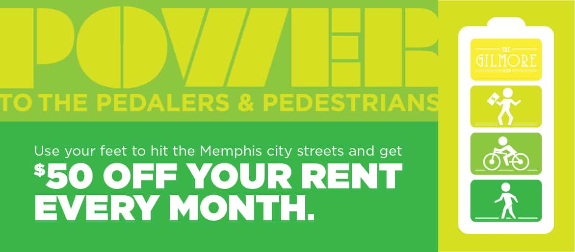 Power to the pedalers & pedestrians. Use your feet to hit the Memphis city streets and get $50 off your rent every month.